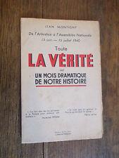 Toute la vérité sur un mois dramatique de notre histoire / Jean Montigny 1940