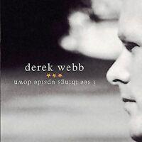 Webb, Derek : I See Things Upside Down CD