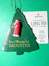 Hallmark For A Wonderful Daughter Santa Christmas Lapel Pin Nip Xtm6069 (C249)