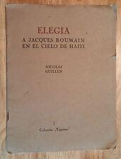 """BOOK """"ELEGIA A JACQUES ROUMAIN EN EL CIELO DE HAITI"""" NICOLAS GUILLEN 1948 CUBA"""