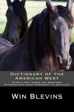 Dictionary of the American West: Over 5,000 Terms and Expressions from Aarigaa!