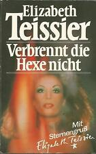 Elizabeth Teissier / Verbrennt die Hexe nicht / Buch #x163