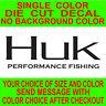 Huk performance Fishing Die Cut Vinyl Decal car truck tackle box sticker