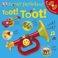 NEW Noisy Peekaboo: Toot! Toot! by DK Publishing