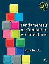 Used - Fundamentals of Computer Architecture - Burrell