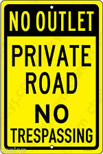 "No Outlet Private Road No Trespassing 8"" x 12"" Aluminum Sign Made in USA Yel/Blk"