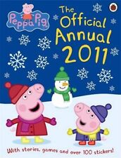 Peppa Pig: The Official Annual 2011,Ladybird