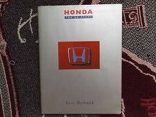 HONDA: THE UK STORY - ERIC DYMOCK - 1995 HB DJ BOOK