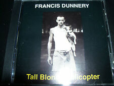 Francis Dunnery Tall Blonde Hellicopter CD – Like New