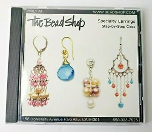 The Bead Shop Specialty Earrings Step by Step Class CD 4 Styles Wire Loops Gems