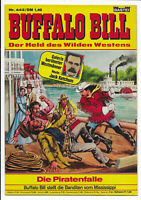 Buffalo Bill Der Held des Wilden Westens Nr.442 - TOP Z1 BASTEI COMICHEFT