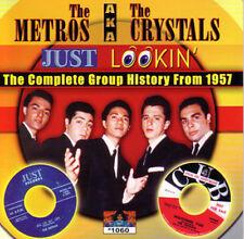 THE METROS aka THE CRYSTALS - Just lookin'