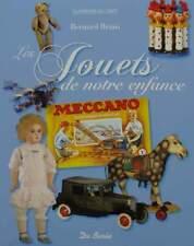 LIVRE/BOOK : JOUETS DE NOTRE ENFANCE (antique,vintage toys,poupée,voiture,ours