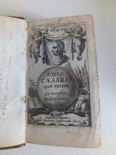 Oeuvres de JULES CESAR par Joseph Scaliger 1644 latin 3 cartes 5 planches