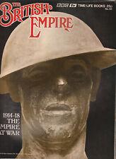 THE BRITISH EMPIRE Magazine Issue 66 - The Empire At War 1914-18