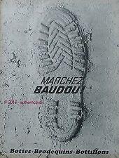 PUBLICITE BAUDOU MARCHEZ BOTTES BRODEQUINS BOTTILLONS EMPREINTE DE 1966 AD PUB