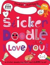 Very Good, Sticker Doodle I Love You! (Sticker Doodle Books), Roger Priddy, Book