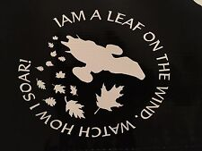 FIREFLY I AM A LEAF ON THE WIND WATCH HOW I SOAR SERENITY DECAL VINYL CAR 5.5""