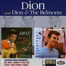Dion, Dion & The Bel - Lovers Who Wander / So Why Didn't You Do That [New CD]