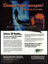 INTENSE 3D VOODOO__Original 1997 Print AD game promo__3Dfx INTERACTIVE__Graphics