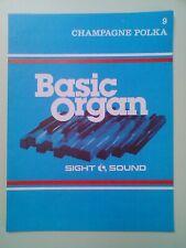 SIGHT & SOUND: BASIC ORGAN - 9. CHAMPAGNE POLKA