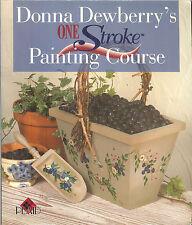 Donna dewberry 'One Stroke Pintura Curso, nuevo libro en rústica