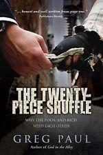 The Twenty-Piece Shuffle: Why the Poor and Rich Need Each Other-ExLibrary