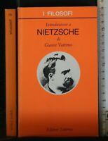 I FILOSOFI. INTRODUZIONE A NIETZSCHE. Volume 41. Gianni Vattimo. Laterza.