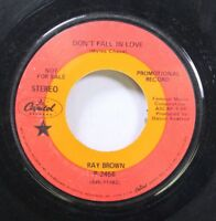 Rock Promo 45 Ray Brown - Don'T Fall In Love / I'M Gonna Be A Country Boy Again