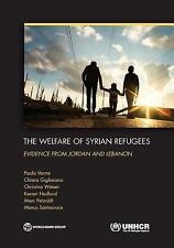 The Welfare of Syrian Refugees : Evidence from Jordan and Lebanon by Kerren...
