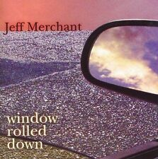 Window Rolled Down Merchant, Jeff MUSIC CD