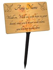 Personalised Memorial Plaque & Stake. You'll Never Walk Alone Lyric Brushed Gold