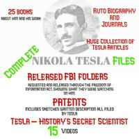 Nikola Tesla Files- Histories Secret Scientist -journals, videos, FBI files!