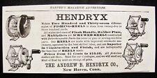 Original 1890 Antique Hendryx Fishing Reel Vtg Print Ad~Andrew B.Co New Haven Ct
