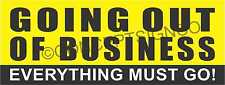 4'X10' GOING OUT OF BUSINESS BANNER Outdoor Sign XL Everything Must Go Big Sale