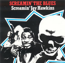 SCREAMIN' JAY HAWKINS Screamin' The Blues UK Press Red Lightnin RLCD0075 CD