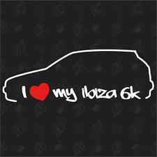 I love my Seat Ibiza 6K - Sticker ,Shocker Auto Tuning Sticker, Decal
