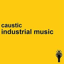 Caustic-Industrial Music  CD NEW