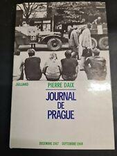 Journal de prague /decembre 1967-septembre 1968 | Daix Pierre +++COMME NEUF+++