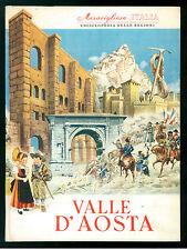 VALLE D'AOSTA MERAVIGLIOSA ITALIA ARISTEA ENCICLOPEDIA DELLE REGIONI