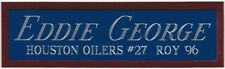 EDDIE GEORGE HOUSTON OILERS NAMEPLATE FOR AUTOGRAPHED Signed FOOTBALL JERSEY