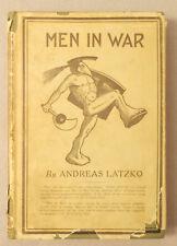 1918 MEN IN WAR by Andreas Latzko DUST JACKET Hardcover WWI