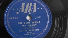 Smiley Burnette - 78rpm single 10-inch – ARA #4002 Do You Want My Heart