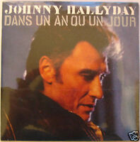 Johnny HALLYDAY (CD single) Dans un an ou un jour  NEUF SCELLE REEDITION 2006