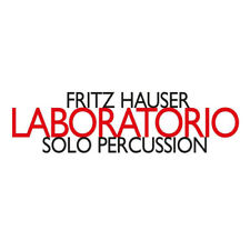 Fritz Hauser : Fritz Hauser: Laboratorio CD (2018) ***NEW***