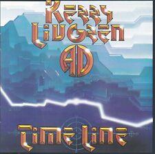 KERRY LIVGREN - TIME LINE (*Used-CD, 2005, Renaissance Records) Kansas/AD