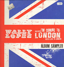 WALLY LOPEZ - I'm Coming To London (Album Sampler) - The Factoria