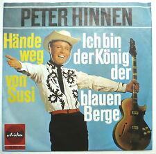 """PETER HINNEN - Ich bin der König der blauen Berge - 7""""-Single"""