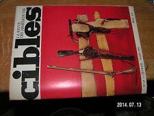 Revue Cibles n°25 Tir à l'Arc Japonais Pistolets Hongrois Systeme armes ACRA