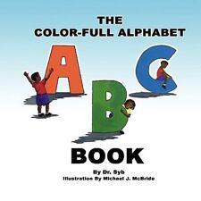 The Color-Full Alphabet Book (Paperback or Softback)